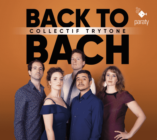 Collectif Trytone – Back to Bach